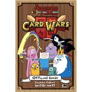 Card Wars Official Guide by Cordill, Lloyd, 9780399541636