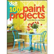 Do It Yourself : 100+ Paint Projects by Unknown, 9781118031636