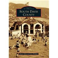 South Davis County by Allen, Royce; Willden, Gary, 9781467131636