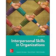 Interpersonal Skills in Organizations by de Janasz, Suzanne; Dowd, Karen; Schneider, Beth, 9781259911637
