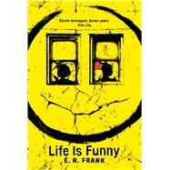 Life Is Funny by Frank, E. R., 9781481431637