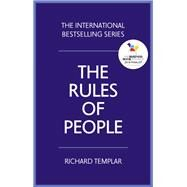 The Rules of People A personal code for getting the best from everyone by Templar, Richard, 9781292191638