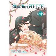 Black Rose Alice, Vol. 4 by Mizushiro, Setona; Werry, John; Diaz, Pancha; Whitley, Yukiko (CON), 9781421571638