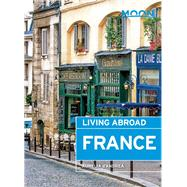 Moon Living Abroad France by d'Andrea, Aurelia, 9781631211638