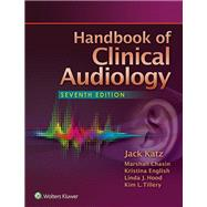 Handbook of Clinical Audiology by Katz, Jack, 9781451191639