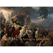 Quebec by Guerrera, Salvatore; Gagnon, François-Marc; Kuspit, Donald; Turgeon, Alexandre; Epstein, Clarence, 9780773551640