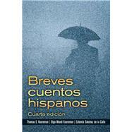 Breves Cuentos Hispanos by Kooreman, Thomas E.; Kooreman, Olga M.; Sanchez de la Calle, Eufemia, 9780132391641