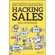 Hacking Sales by Altschuler, Max, 9781119281641