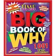 Big Book of Why by Time for Kids Magazine, 9781618931641