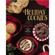 Holiday Cookies Prize-Winning Family Recipes from the Chicago Tribune for Cookies, Bars, Brownies and More by Unknown, 9781572841642