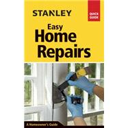 Stanley Easy Home Repairs by Toht, David, 9781631861642