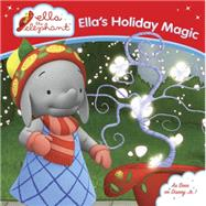 Ella's Holiday Magic by Grosset & Dunlap, 9780399541643