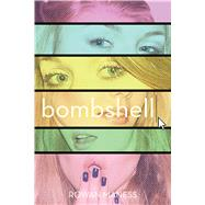 Bombshell by Maness, Rowan, 9781481441643
