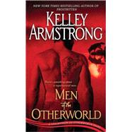 Men of the Otherworld by Armstrong, Kelley, 9780553591644