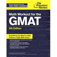 Math Workout for the GMAT, 5th Edition by PRINCETON REVIEW, 9781101881644