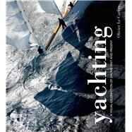 Yachting A visual celebration of sailing past and present by Le Carrer, Olivier, 9781472901644