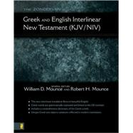 The Zondervan Greek and English Interlinear New Testament (KJV/NIV) by William D. Mounce and Robert H. Mounce, General Editors, 9780310241645