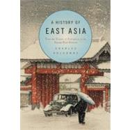 A History of East Asia: From the Origins of Civilization to the Twenty-First Century by Charles Holcombe, 9780521731645