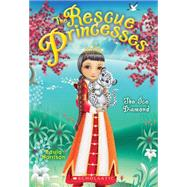 Rescue Princesses #10: The Ice Diamond by Harrison, Paula, 9780545661645
