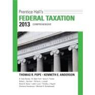Prentice Hall's Federal Taxation 2013 Comprehensive by Pope, Thomas R.; Anderson, Kenneth E., 9780132891646