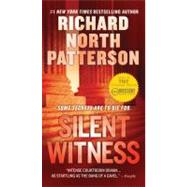 Silent Witness by Patterson, Richard North, 9780312381646