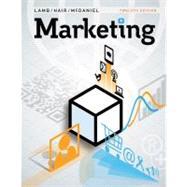 Marketing by Lamb, Charles W.; Hair, Joe F.; McDaniel, Carl, 9781111821647