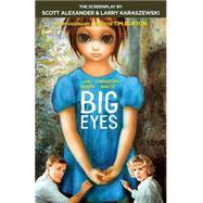 Big Eyes by ALEXANDER, SCOTTKARASZEWSKI, LARRY, 9781101911648