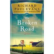 The Broken Road by Evans, Richard Paul, 9781501111648