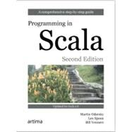 Programming in Scala, 2/e by Odersky, Martin; Spoon, Lex; Venners, Bill, 9780981531649