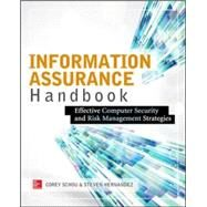 Information Assurance Handbook: Effective Computer Security and Risk Management Strategies by Schou, Corey; Hernandez, Steven, 9780071821650