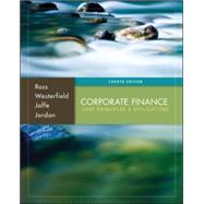 Corporate Finance: Core Principles and Applications by Ross, Stephen; Westerfield, Randolph; Jaffe, Jeffrey; Jordan, Bradford, 9780077861650