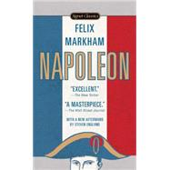 Napoleon (50th Anniversary Edition) by Markham, Felix; Englund, Steve, 9780451531650