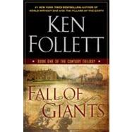 Fall of Giants Book One of The Century Trilogy by Follett, Ken, 9780525951650