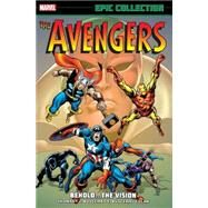 Avengers Epic Collection by Thomas, Roy; Buscema, John; Colan, Gene; Buscema, Sal; Windsor-Smith, Barry, 9780785191650