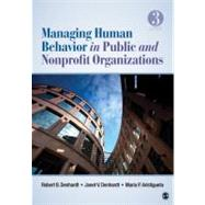 Managing Human Behavior in Public and Nonprofit Organizations by Robert B. Denhardt, 9781412991650