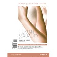 Human Sexuality, Books A la Carte Edition by Hock, Roger R., Ph.D., 9780133971651