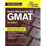 Verbal Workout for the GMAT, 4th Edition by PRINCETON REVIEW, 9781101881651