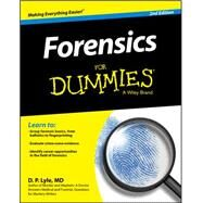 Forensics for Dummies by Lyle, Douglas P., 9781119181651