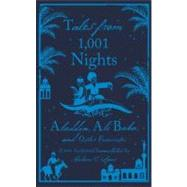 Tales from 1,001 Nights: Aladdin, Ali Baba and Other Favourite Tales by Anonymous, 9780141191652