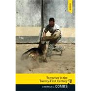 Terrorism in the 21st Century by Combs; Cynthia C., 9780205851652