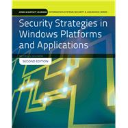 Security Strategies in Windows Platforms and Applications by Solomon, Michael G., 9781284031652