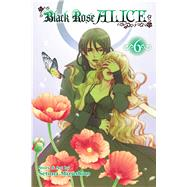 Black Rose Alice 6 by Mizushiro, Setona, 9781421571652