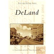 Deland by Roberts, L. Thomas; West Volusia Historical Society, 9781467111652