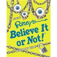 Ripley's Believe It or Not! by Miller, Dean; Firpi, Jessica; Reynolds, Wendy A., 9781609911652