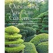 Outstanding American Gardens: A Celebration by Dickey; Brenner, Marion, 9781617691652
