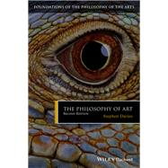 The Philosophy of Art by Davies, Stephen, 9781119091653