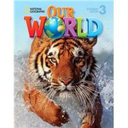 Our World 3 American English by Sved, Rob, 9781133611653