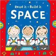 Read It Build It: Space by Hayes, Susan; Abbot, Simon, 9781405271653