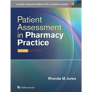 Patient Assessment in Pharmacy Practice by Jones, Rhonda M., 9781451191653