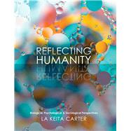 Reflecting Humanity by Carter, Lakeita, 9781465291653